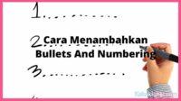 cara menambahkan bullets dan numbering adalah